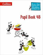 Busy Ant Maths - Pupil Book 4B by Jo Power, Elizabeth Jurgensen, Sandra Roberts,