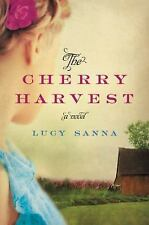 The Cherry Harvest  Hardcover Novel by Lucy Sanna NEW! Never Read!