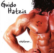 GUIDO HATZIS - WHATEVER (2 CD) (2000) 0130672