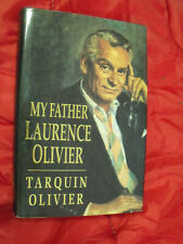 My Father Laurence Olivier by Tarquin Olivier (Hardback, 1992)