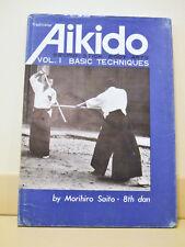 Traditional Aikido Volume 1 – Basic Techniques 1st Printing Saito 1973