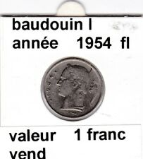 BF 3 )pieces de 1 francs  baudoui 1   1954  belgie &