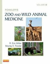 USED (VG) Fowler's Zoo and Wild Animal Medicine, Volume 8, 1e