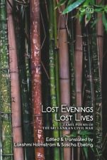 Lost Evenings, Lost Lives : Tamil Poets from Sri Lanka's War, Paperback by Ch...