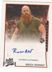 ERICK ROWAN - WWE 2014 - AUTHENTIC AUTOGRAPH AUTO CARD - TOPPS 2014