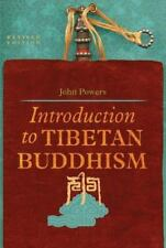 Introduction to Tibetan Buddhism by John Powers (2007, Paperback, Revised)