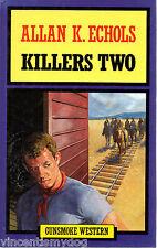 Killers Two by Allan K. Echols (Hardback, 1993)