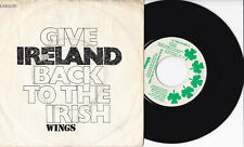 """Wings -Give Ireland Back To The Irish- 7"""" 45 Apple Records"""