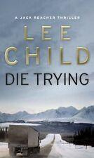 Die Trying: (Jack Reacher 2),Lee Child