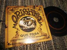 ORISHAS QUE PASA CD SINGLE 2002 PROMO