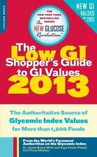 The Low GI Shopper's Guide to GI Values 2013: The Authoritative Source-ExLibrary