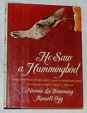 He Saw a Hummingbird by Norma Lee Browning, Russell Ogg Signed