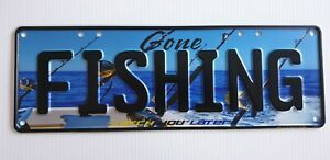 GONE FISHING Embossed Novelty Car Number Plates, Trailers, Fishing