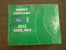 OEM Ford 2012 Edge Shop Manual Wiring Diagram Book nos Lincoln MKX