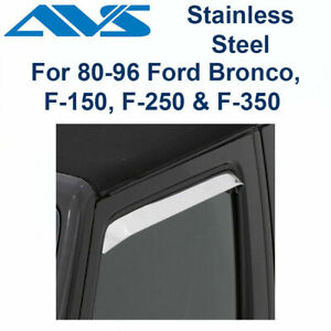 AVS 2Pc Window Vent Visor Stainless For 80-96 Ford Bronco F150, F250, F350 12068