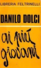 DOLCI Danilo (Sesana, Trieste 1924 - Partinico, Palermo 1997), Ai più giovani