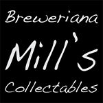 Mill's Breweriana & Collectables