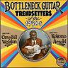 Casey Bill Weldon - 'Bottleneck Guitar Trendsetters Of The 1930s' (Vinyl)