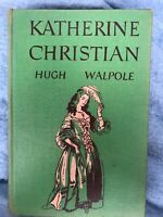 Vintage Book Katherine Christian By Hugh Walpole  Hard Cover