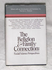 THE RELIGION AND FAMILY CONNECTION Social Science Perspectives Thomas Mormon LDS