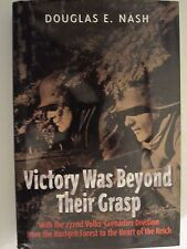 Victory Was Beyond Their Grasp - With the 272nd Volks-Grenadier Division