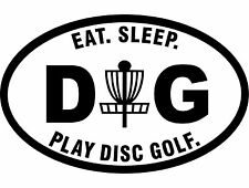 Disc Golf Vinyl Sticker Decal Eat Sleep Play Dg