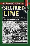 Stackpole Military History: The Siegfried Line : German Defense of the West Wal…