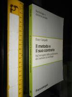 LIBRO:Il metodo e il suo contrario. – 1991 di Enzo Campelli