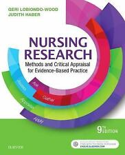 Nursing Research : Methods and Critical Appraisal for Evidence-Based Practice...