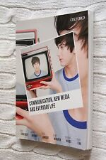 Communication, New Media and Everyday Life by Brad Warren, Mitchell Hobbs,...