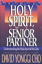 Holy Spirit, My Senior Partner: Understanding the