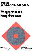 ESOTERISMO Yogi Ramacharaka SUPREMA SAPIENZA Vol. 4