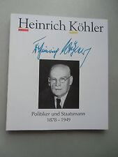 Heinrich Köhler Politiker und Staatsmann 1878-1949 von 1992