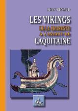 Les Vikings de la Charente à l'assaut de l'Aquitaine - Jean Renaud