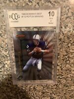 1998 Bowmans Best Peyton Manning Gem Mint 10 #112 BCCG HOF COLTS BRONCOS NOT PSA