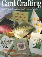 Card Crafting Over 45 Ideas for Making Greeting Cards & Stationery 1993 Paperbac