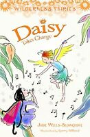Daisy Takes Charge: Wilderness Fairies: Book Three ' Wells-Slowgrove, Jodie