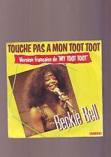 45 tours - Touche Pas A Mon Toot Toot - Do Me Right