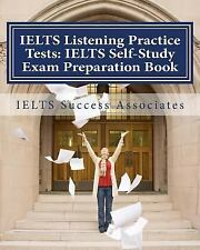 IELTS Listening Practice Tests - IELTS Self-Study Exam Preparation Book : For...