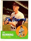 Autographed 1963 Topps Jim Bunning  Detroit Tigers Baseball card #360  w/COA