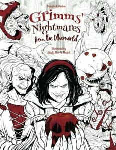 Nightmares Adult Colouring Book Grimm Fairy Tales Horror Dark Fantasy Mystical