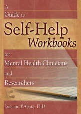 A Guide to Self-Help Workbooks for Mental Health Clinicians and Researchers (Haw
