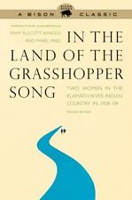 In the Land of the Grasshopper Song: Two Women in the Klamath River Indian Count