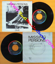 LP 45 7''MISSING PERSONS Give Clandestine people 1984 italy CAPITOL no cd mc*dvd