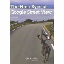 The Nine Eyes of Google Street View: 2011 by Jean Boite editions (Paperback,...