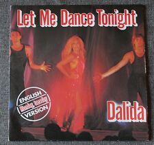 Dalida, let ma dance tonight / he must have been eighteen, SP - 45 tours