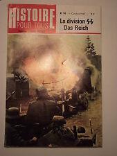 HISTOIRE POUR TOUS n° 90 octobre 1967. LA DIVISION SS Das Reich.
