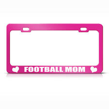 Football Mom Hot Pink Metal License Plate Frame Tag Holder