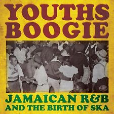 Youths Boogie-Jamaican R&B & The Birth Of Ska 2-CD NEW SEALED Laurel Aitken+