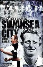 Swansea City Greatest Games,  Fifty Finest Matches by Chris Carra, Book, New HB